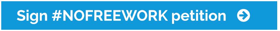 No Free Work unpaid work